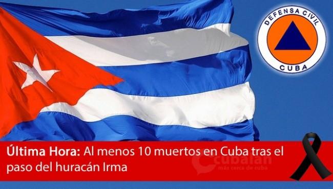 Al menos 10 muertos en Cuba tras el paso del huracán Irma (+Nombres y Causas)